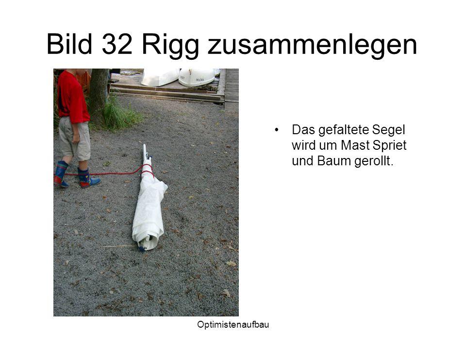Bild 32 Rigg zusammenlegen
