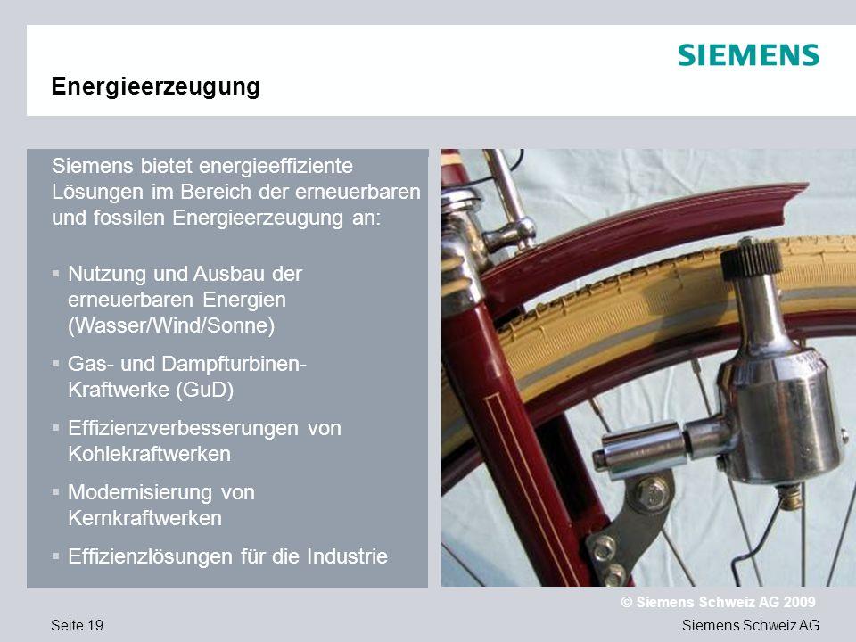 Text Energieerzeugung. Siemens bietet energieeffiziente Lösungen im Bereich der erneuerbaren und fossilen Energieerzeugung an:
