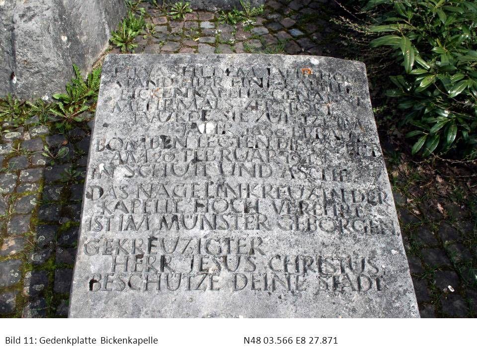 Bild 11: Gedenkplatte Bickenkapelle N48 03.566 E8 27.871