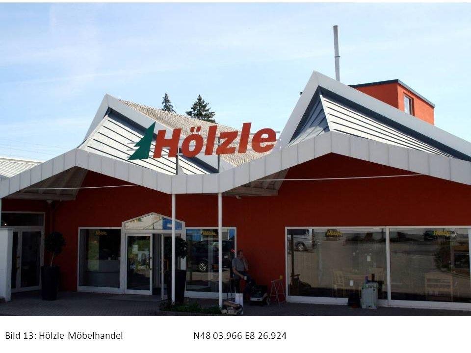 Bild 13: Hölzle Möbelhandel N48 03.966 E8 26.924