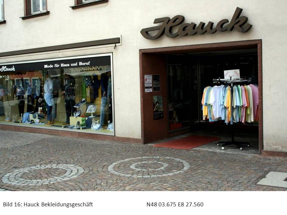 Bild 16: Hauck Bekleidungsgeschäft N48 03.675 E8 27.560