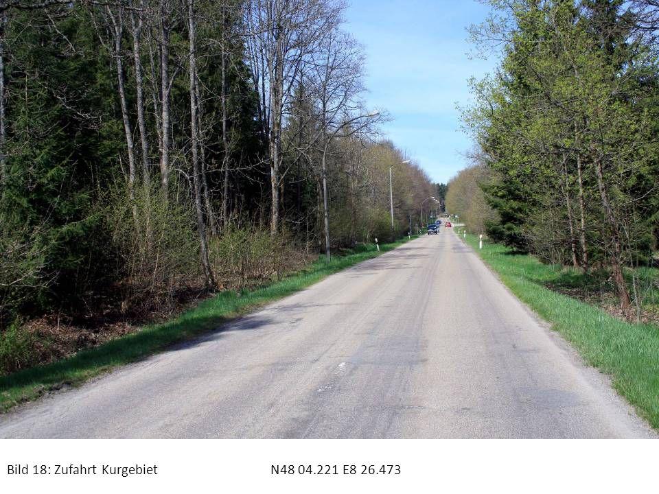 Bild 18: Zufahrt Kurgebiet N48 04.221 E8 26.473