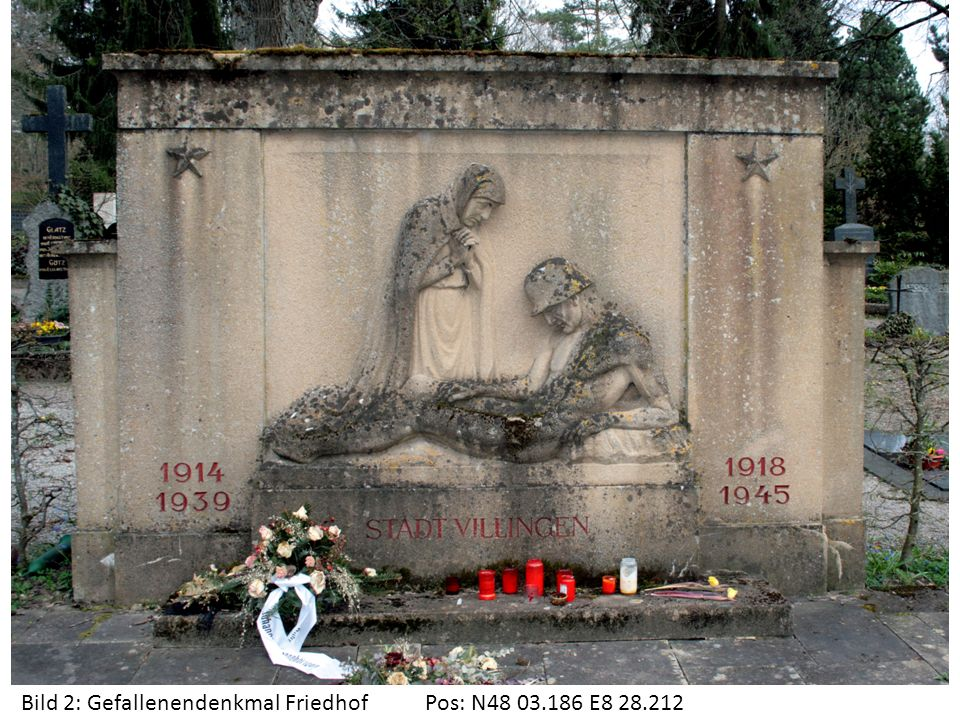 Bild 2: Gefallenendenkmal Friedhof Pos: N48 03.186 E8 28.212