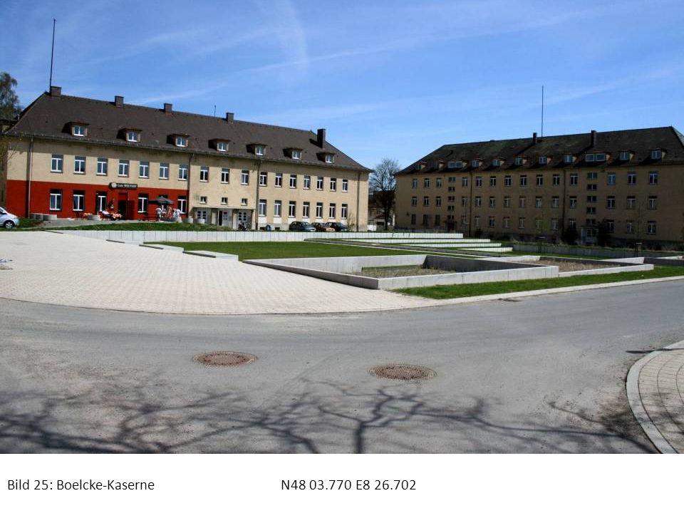 Bild 25: Boelcke-Kaserne N48 03.770 E8 26.702