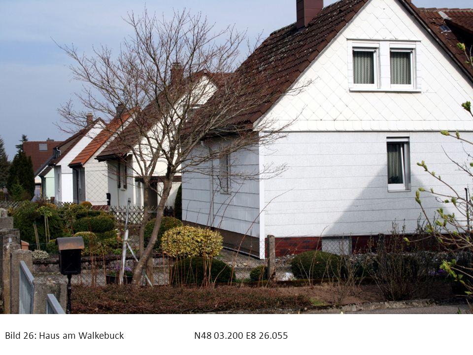 Bild 26: Haus am Walkebuck N48 03.200 E8 26.055