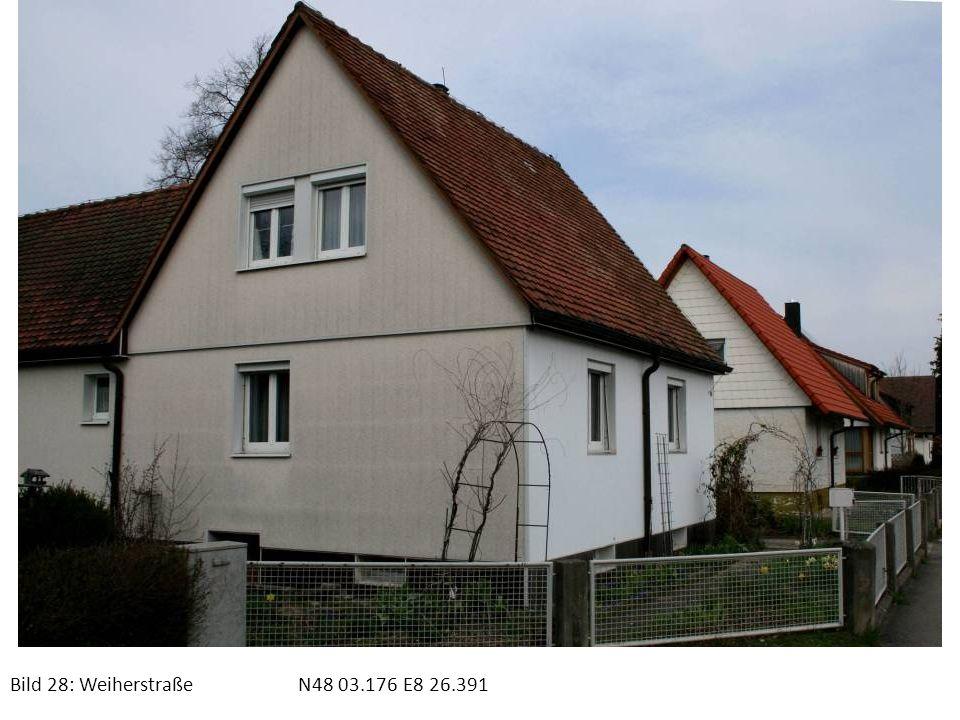 Bild 28: Weiherstraße N48 03.176 E8 26.391