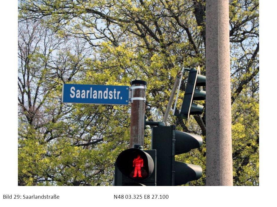 Bild 29: Saarlandstraße N48 03.325 E8 27.100