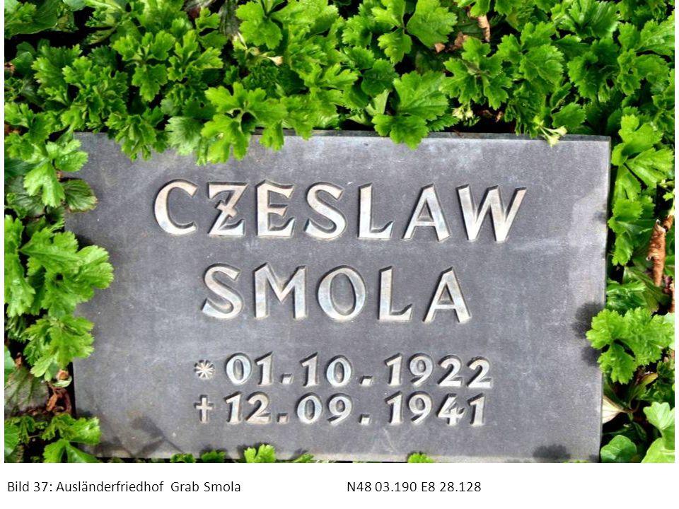 Bild 37: Ausländerfriedhof Grab Smola N48 03.190 E8 28.128