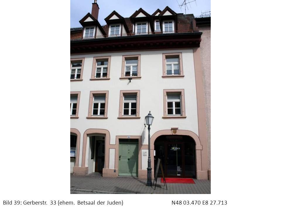 Bild 39: Gerberstr. 33 (ehem. Betsaal der Juden) N48 03.470 E8 27.713
