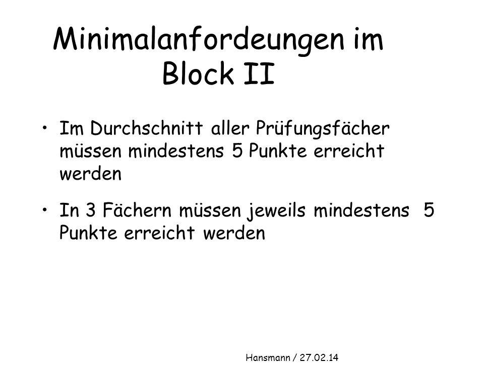 Minimalanfordeungen im Block II