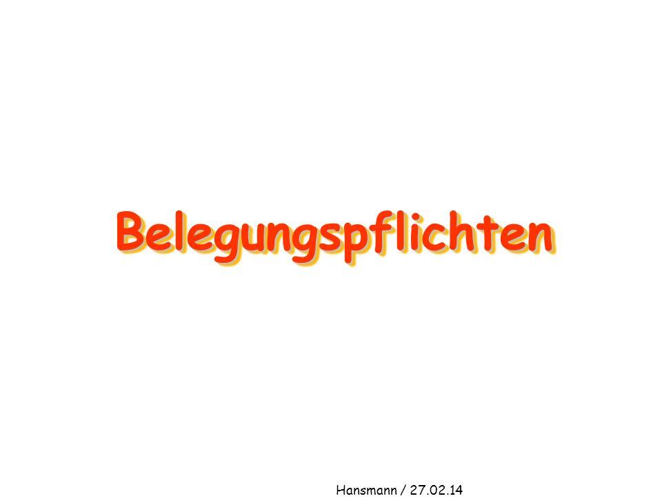 Belegungspflichten Hansmann / 27.02.14