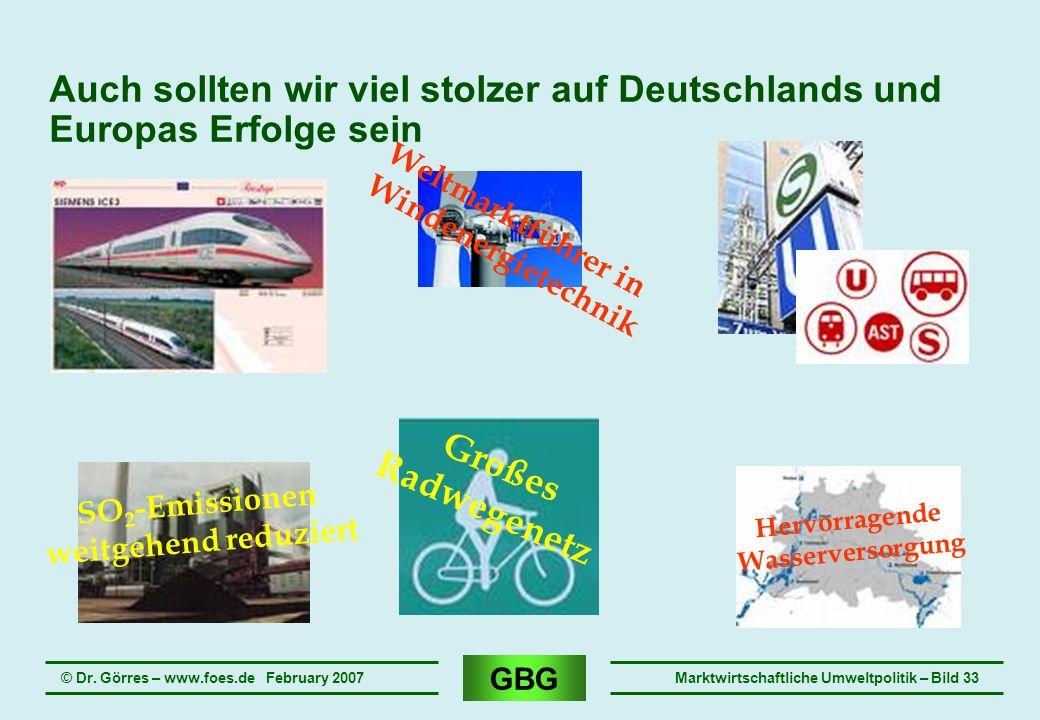Auch sollten wir viel stolzer auf Deutschlands und Europas Erfolge sein
