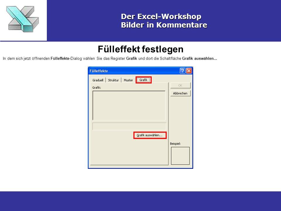 Fülleffekt festlegen Der Excel-Workshop Bilder in Kommentare