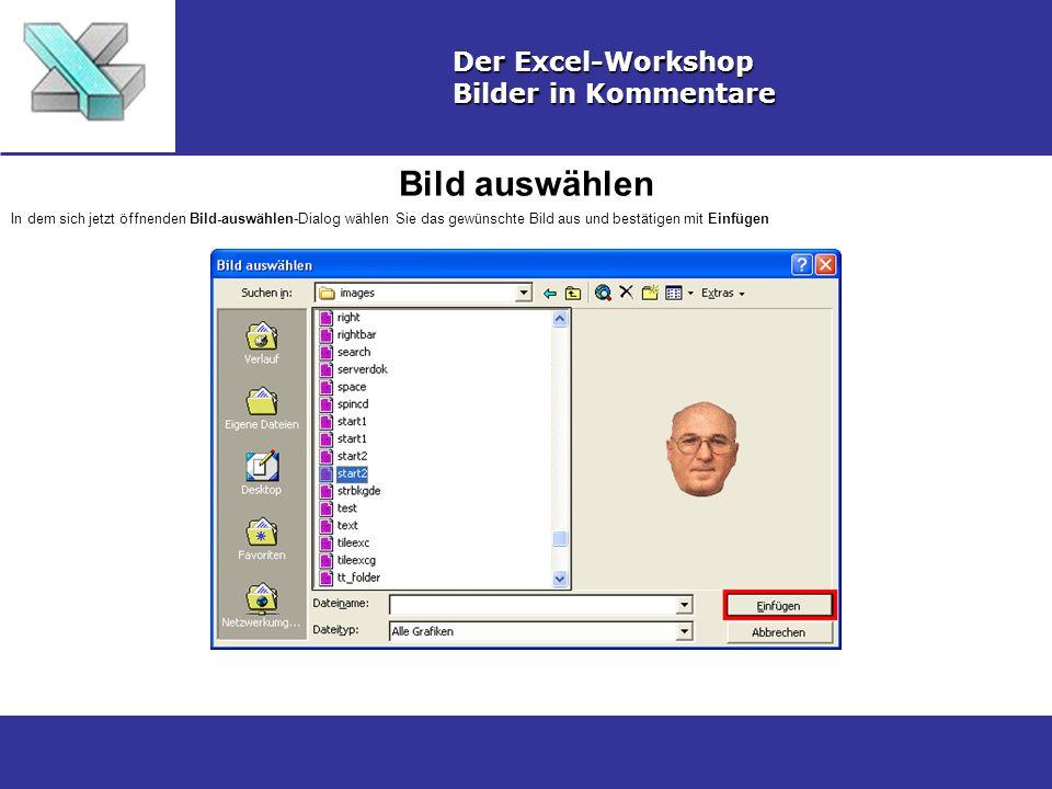 Bild auswählen Der Excel-Workshop Bilder in Kommentare