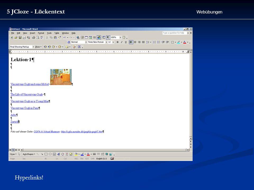5 JCloze - Lückentext Webübungen Hyperlinks!