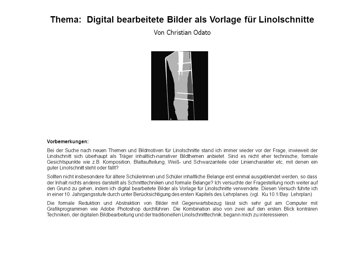 Thema: Digital bearbeitete Bilder als Vorlage für Linolschnitte