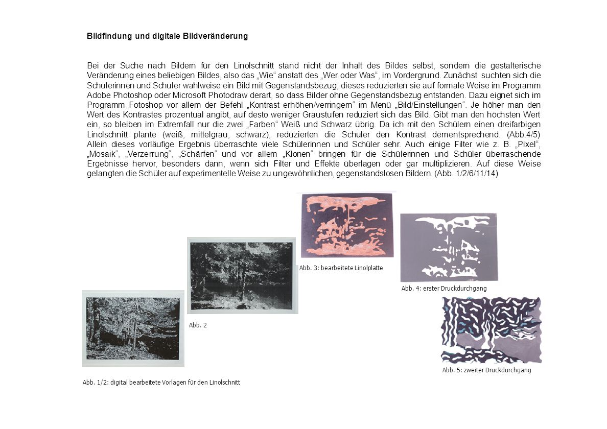Bildfindung und digitale Bildveränderung
