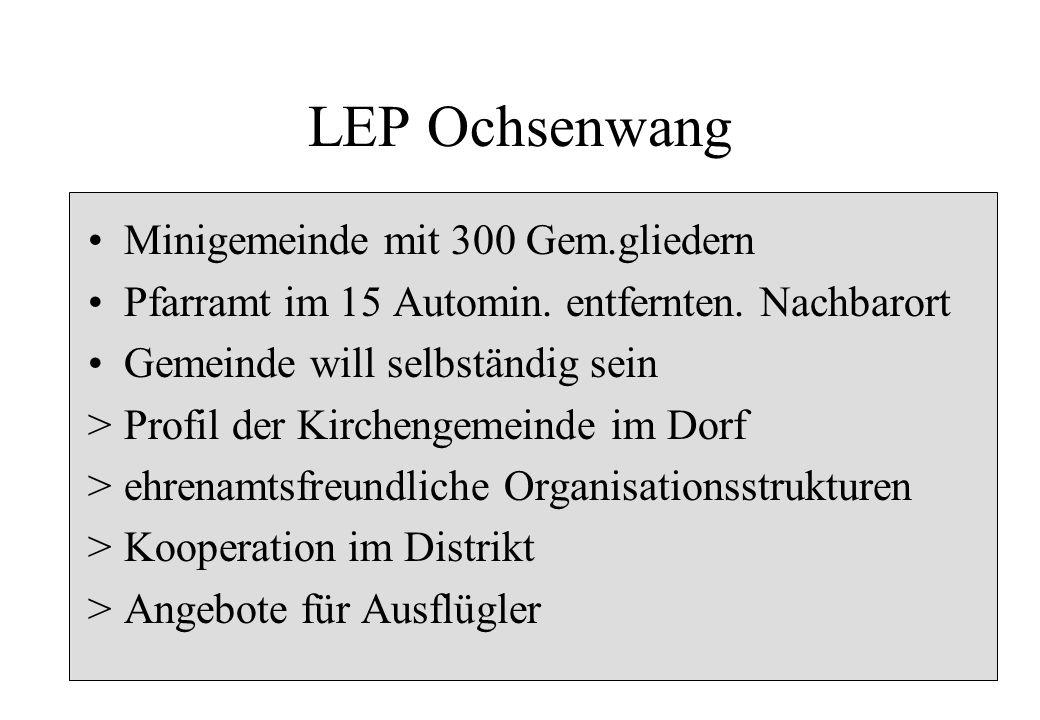 LEP Ochsenwang Minigemeinde mit 300 Gem.gliedern