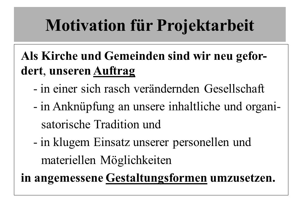 Motivation für Projektarbeit
