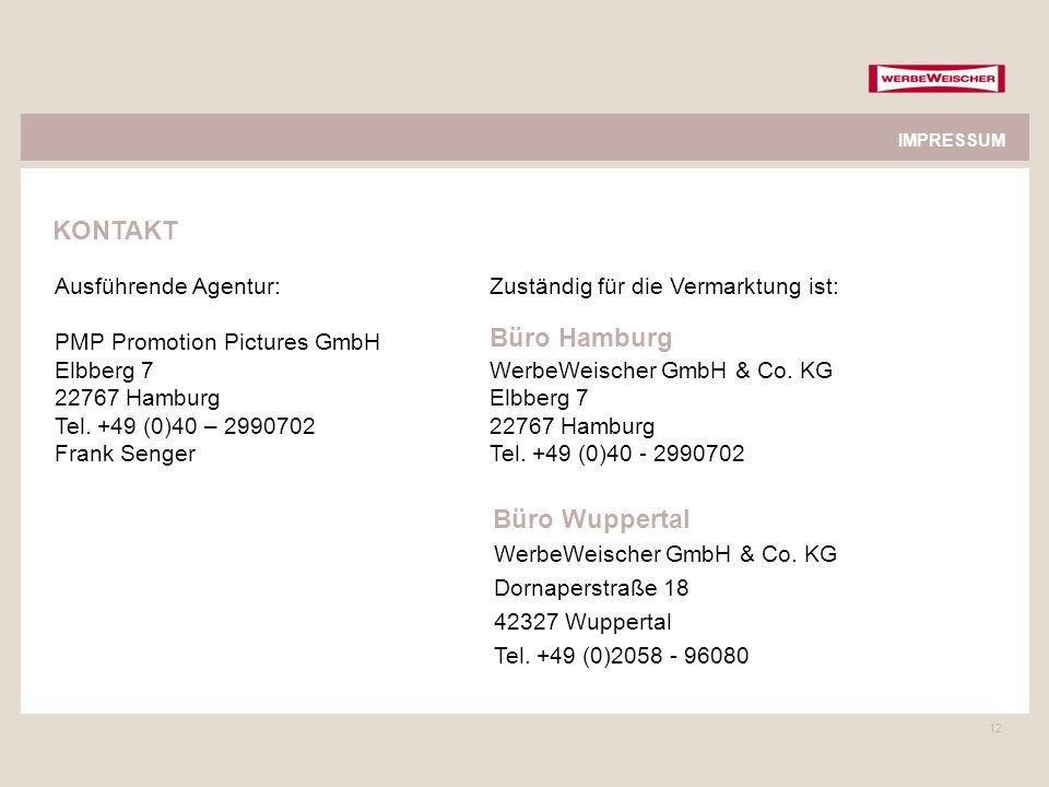KONTAKT Büro Hamburg Büro Wuppertal Ausführende Agentur: