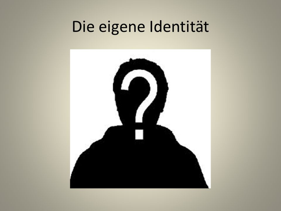 Die eigene Identität