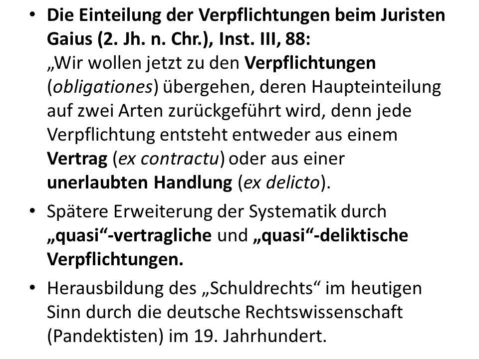 Die Einteilung der Verpflichtungen beim Juristen Gaius (2. Jh. n. Chr