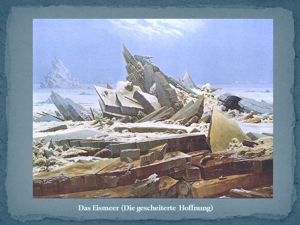 Das Eismeer (Die gescheiterte Hoffnung)