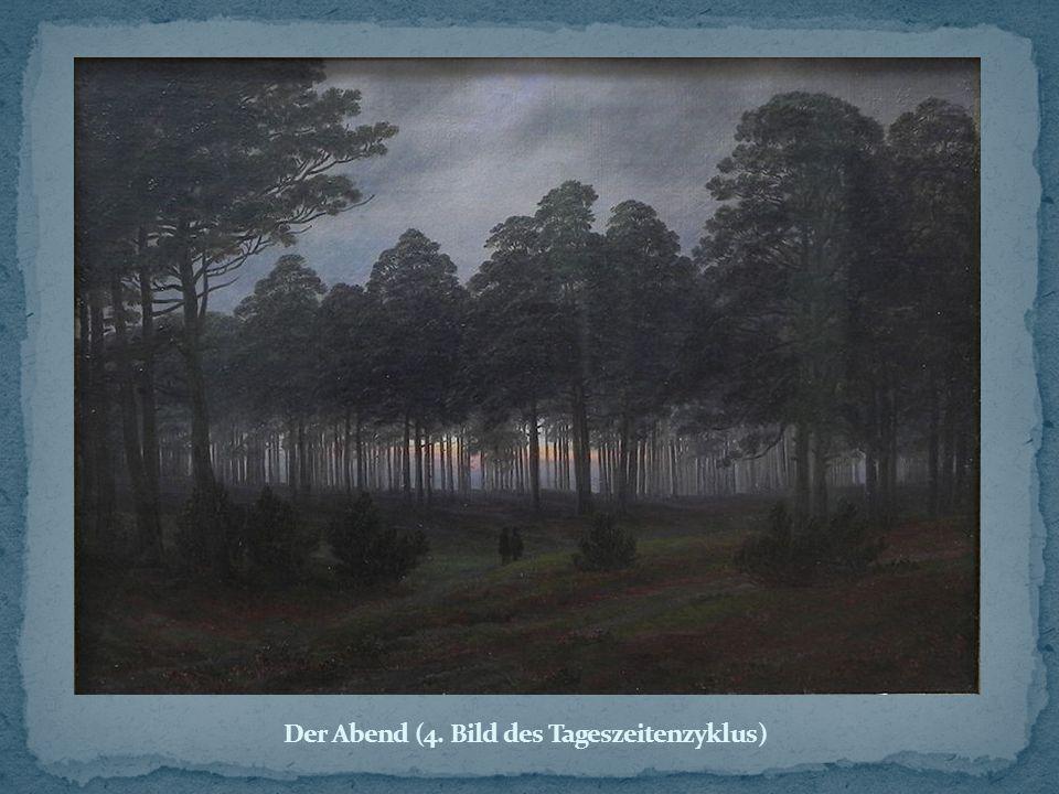 Der Abend (4. Bild des Tageszeitenzyklus)
