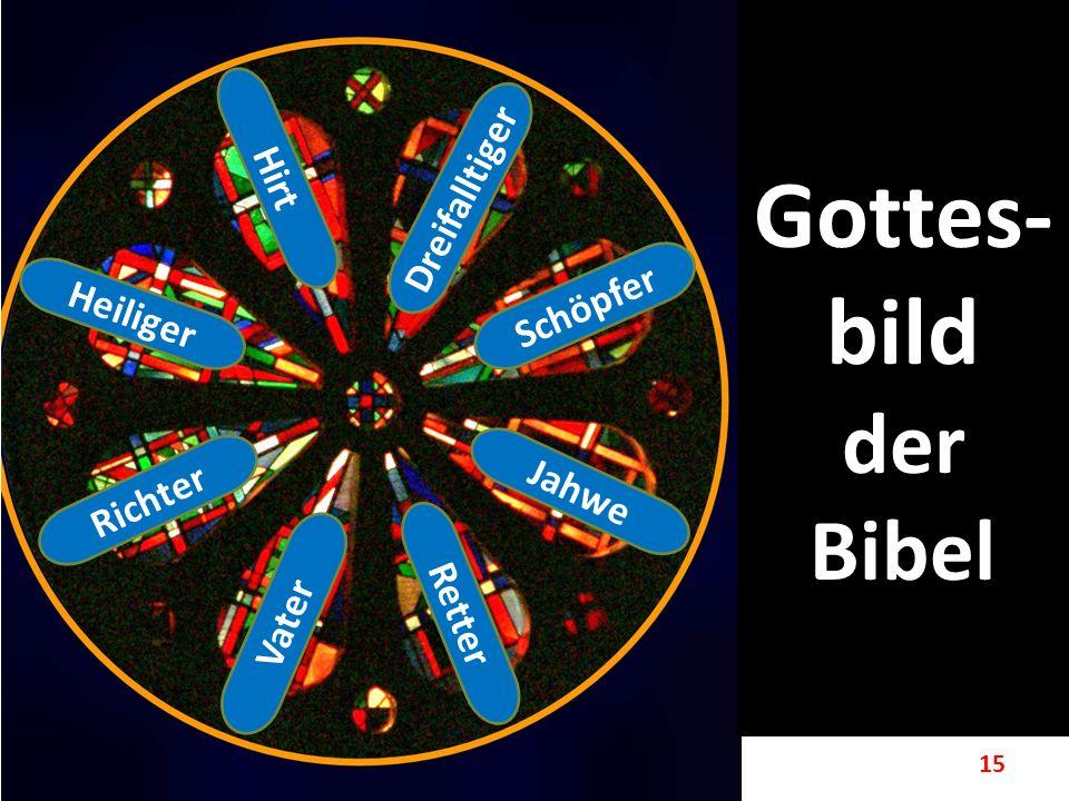 Gottes-bild der Bibel Dreifalltiger Hirt Schöpfer Heiliger Jahwe