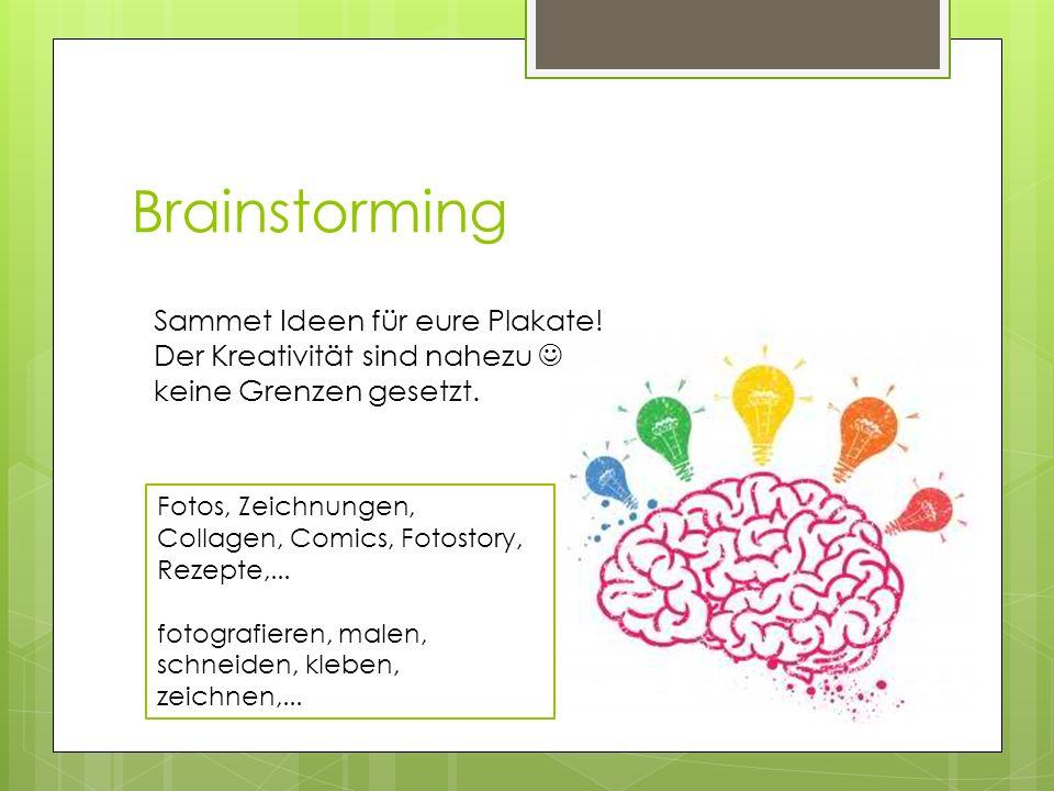 Brainstorming Sammet Ideen für eure Plakate!