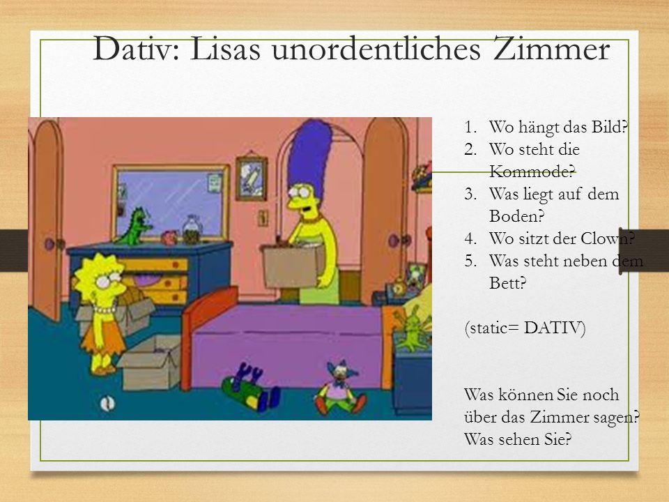 Dativ: Lisas unordentliches Zimmer