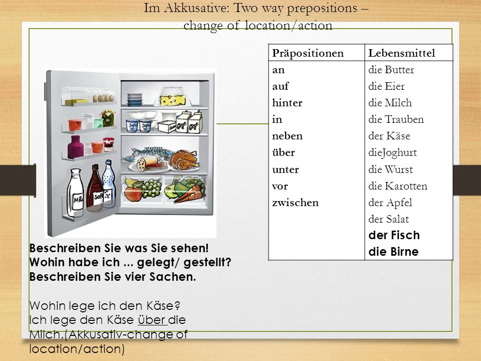 Im Akkusative: Two way prepositions – change of location/action