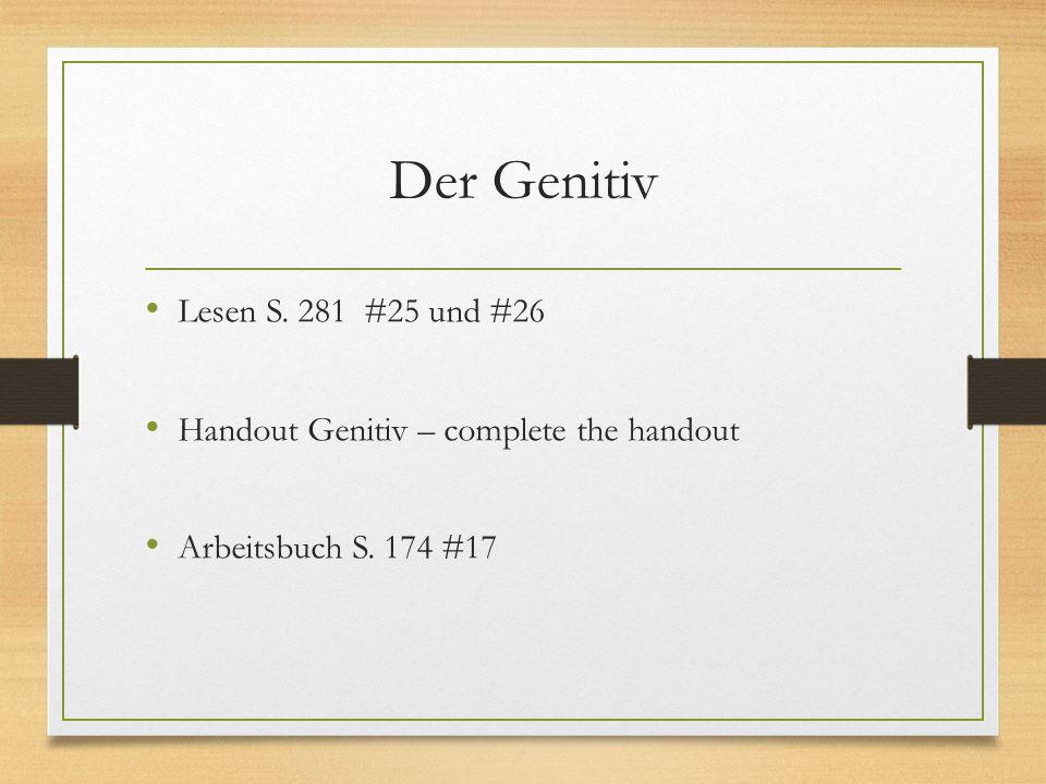 Der Genitiv Lesen S. 281 #25 und #26