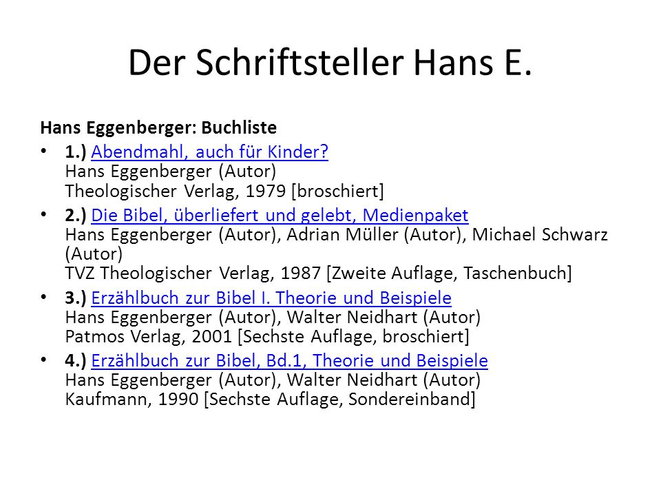 Der Schriftsteller Hans E.