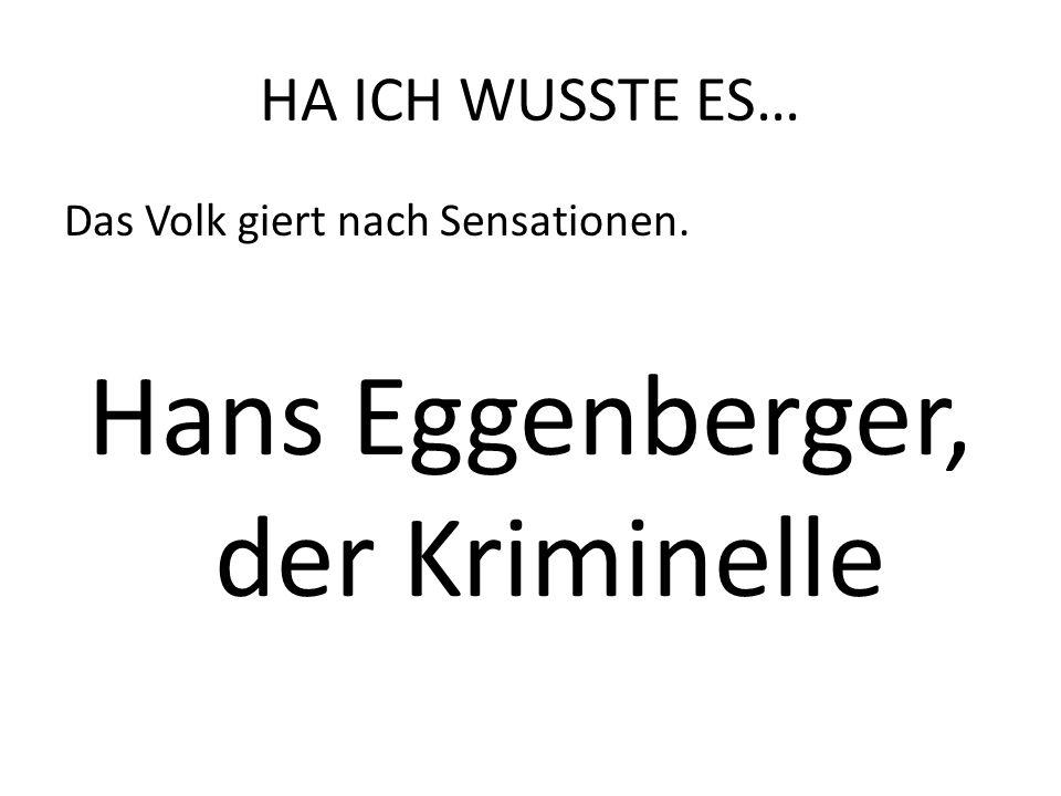 Hans Eggenberger, der Kriminelle