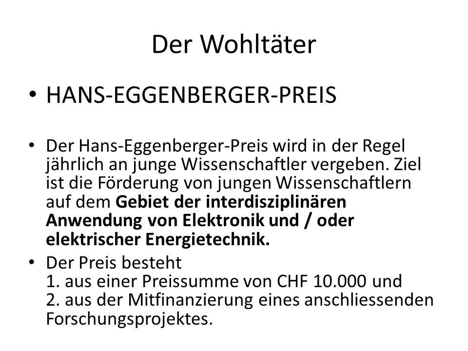 Der Wohltäter HANS-EGGENBERGER-PREIS