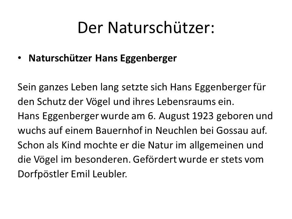 Der Naturschützer: Naturschützer Hans Eggenberger