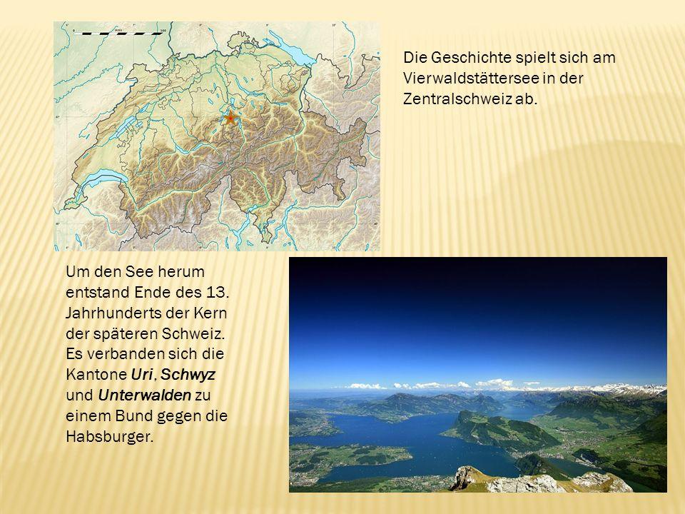 Die Geschichte spielt sich am Vierwaldstättersee in der Zentralschweiz ab.