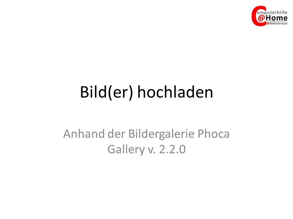 Anhand der Bildergalerie Phoca Gallery v. 2.2.0