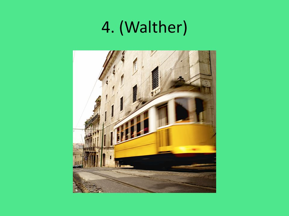 4. (Walther)
