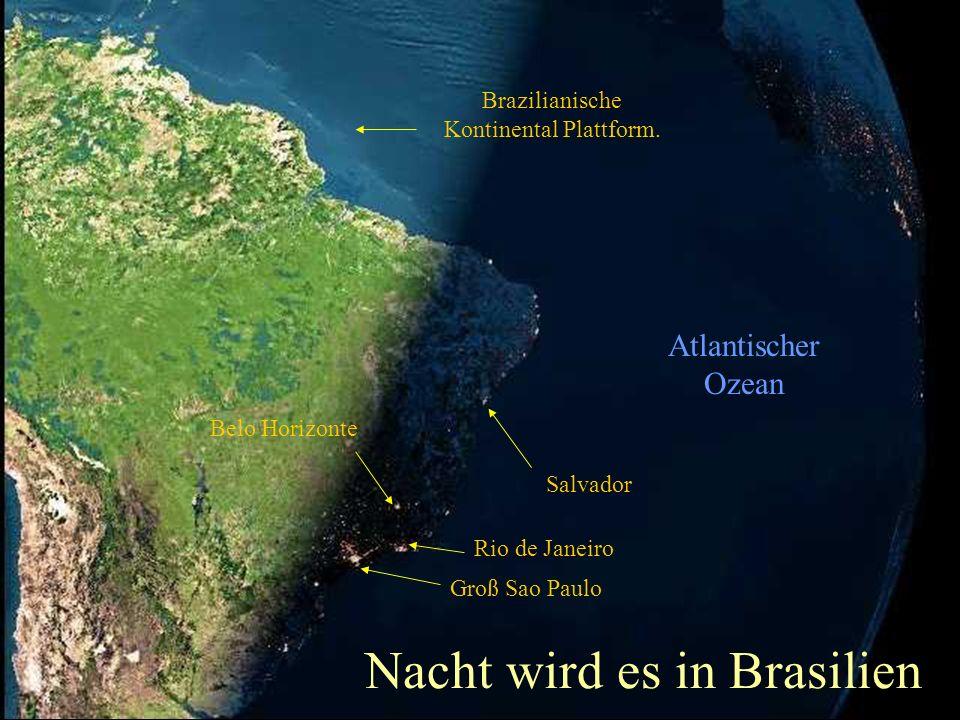 Nacht wird es in Brasilien