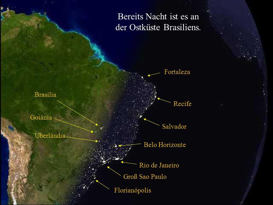 der Ostküste Brasiliens.