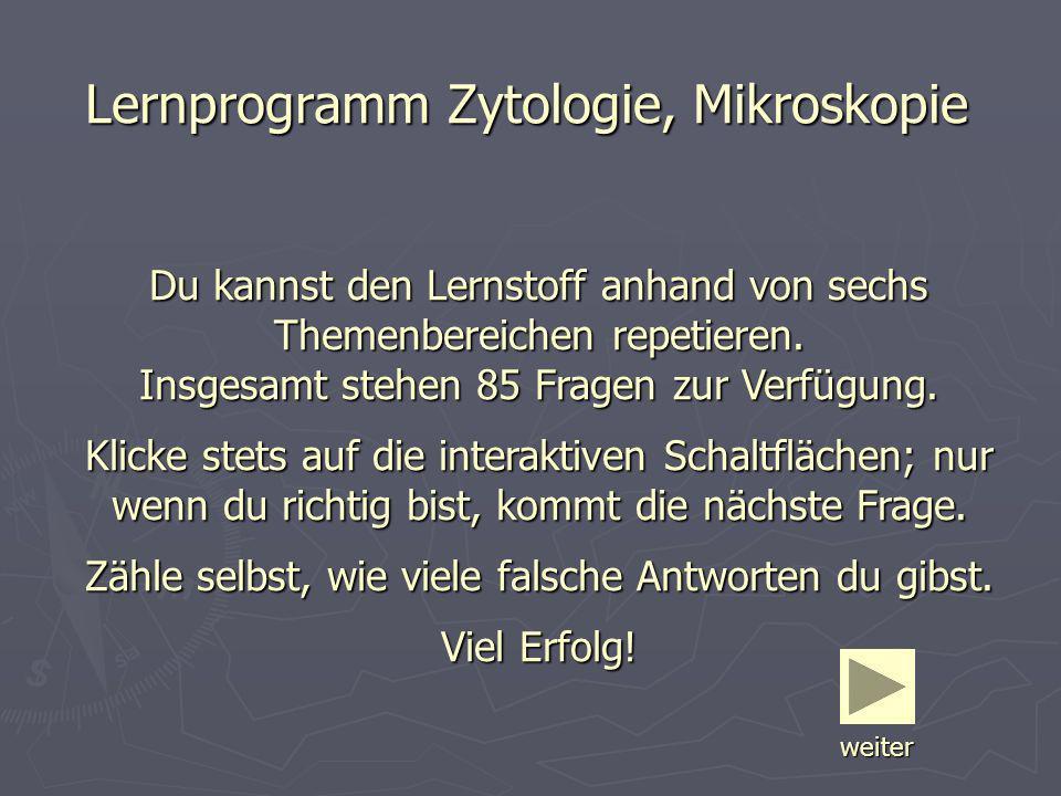 Lernprogramm Zytologie, Mikroskopie