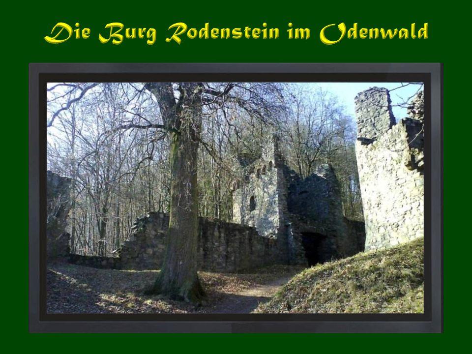 Die Burg Rodenstein im Odenwald