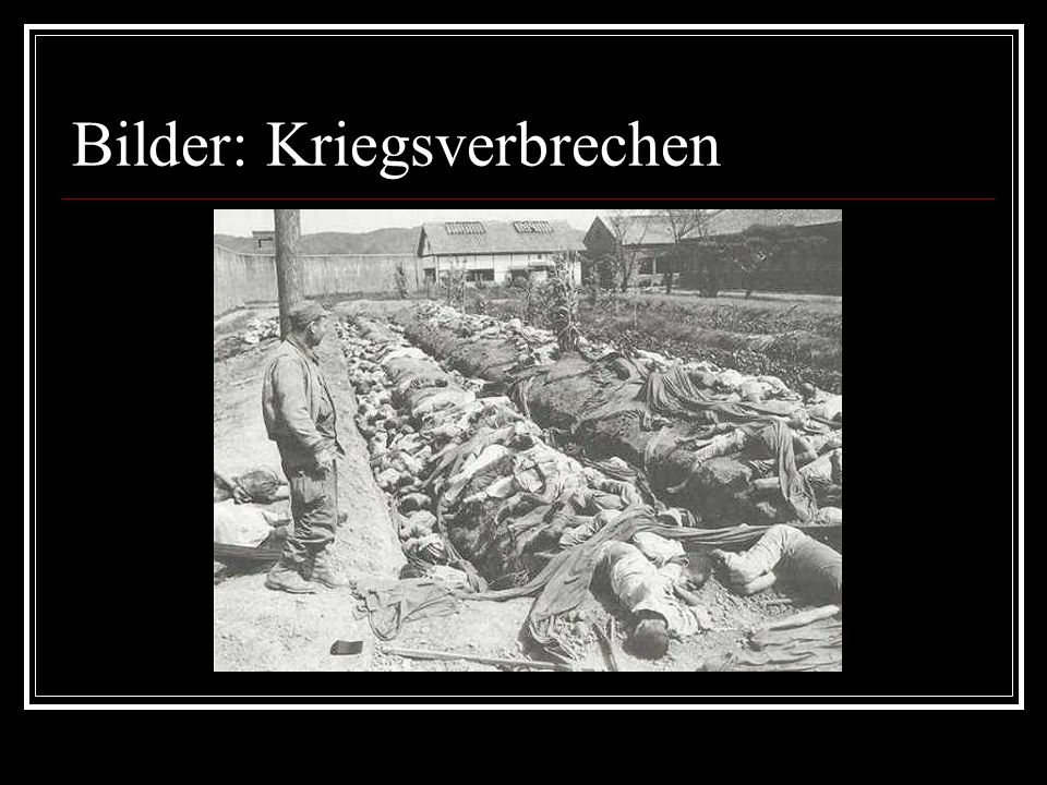 Bilder: Kriegsverbrechen