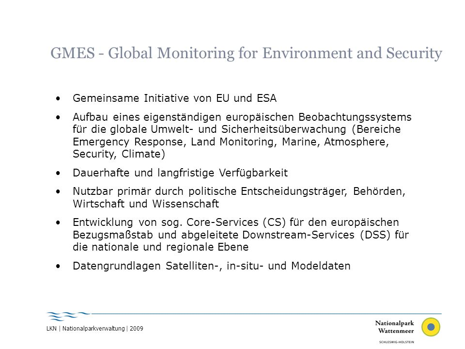 GMES - Global Monitoring for Environment and Security