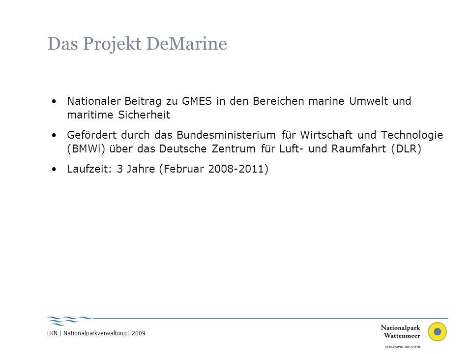 Das Projekt DeMarine Nationaler Beitrag zu GMES in den Bereichen marine Umwelt und maritime Sicherheit.