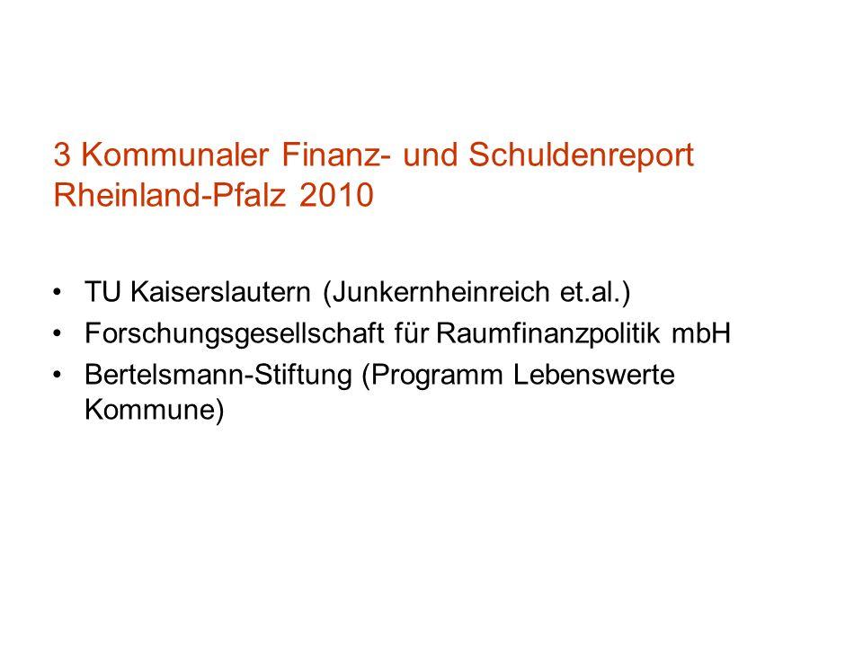 3 Kommunaler Finanz- und Schuldenreport Rheinland-Pfalz 2010