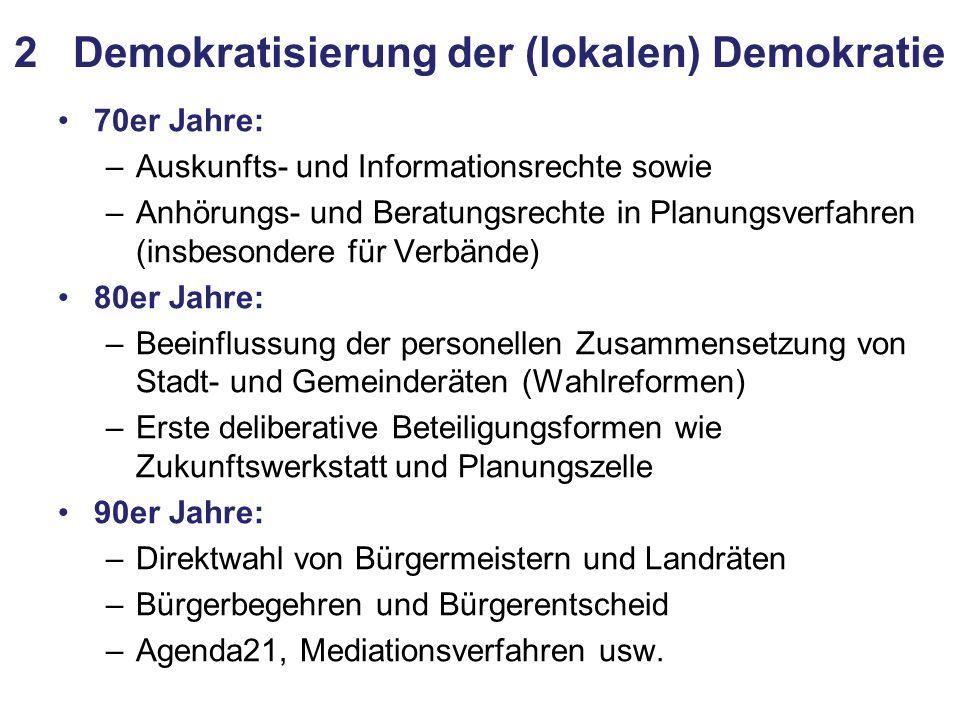 2 Demokratisierung der (lokalen) Demokratie