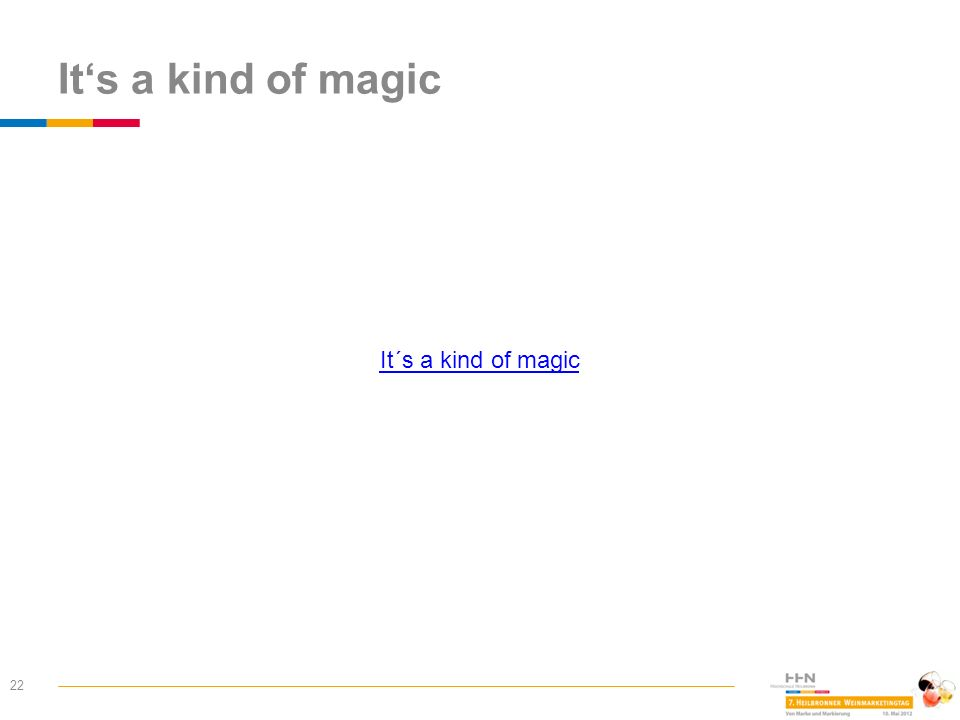 It's a kind of magic It´s a kind of magic